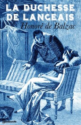 La Duchesse de Langeais | Honoré de  Balzac
