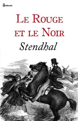 Le Rouge et le Noir | Stendhal