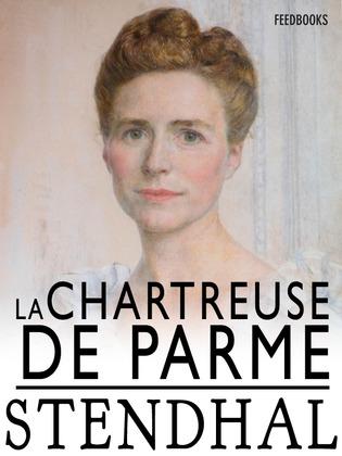 La Chartreuse de Parme | Stendhal