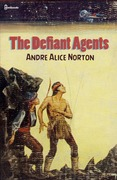 The Defiant Agents
