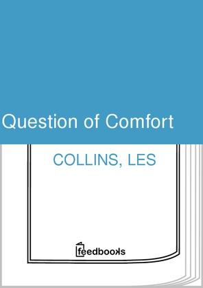 Question of Comfort