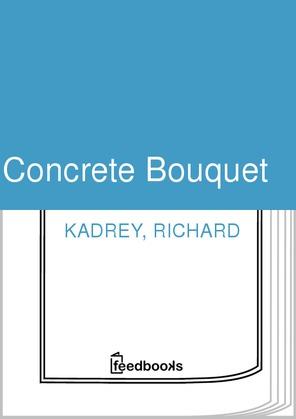 Concrete Bouquet