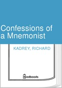 Confessions of a Mnemonist