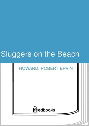 Sluggers on the Beach