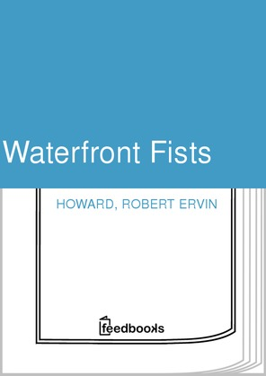 Waterfront Fists