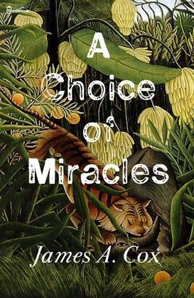 A Choice of Miracles