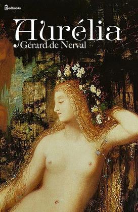 Aurélia   Gérard de Nerval