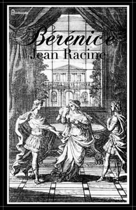 Bérénice | Jean Racine