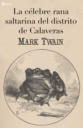 La célebre rana saltarina del distrito de Calaveras