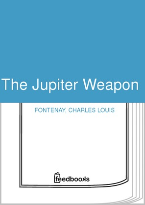 The Jupiter Weapon