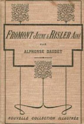 Fromont jeune et Risler aîné | Alphonse Daudet