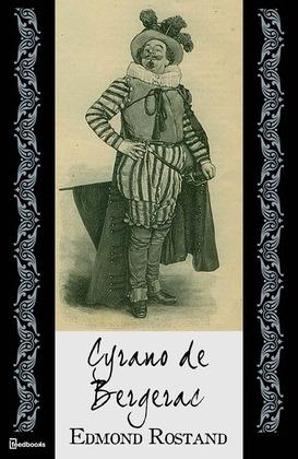 Cyrano de Bergerac | Edmond Rostand