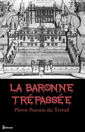 La Baronne trépassée | Pierre Ponson du Terrail