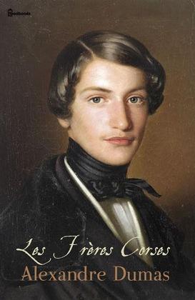 Les Frères Corses | Alexandre Dumas