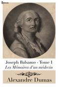 Joseph Balsamo - Tome I (Les Mémoires d'un médecin)