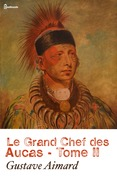 Le Grand Chef des Aucas - Tome II