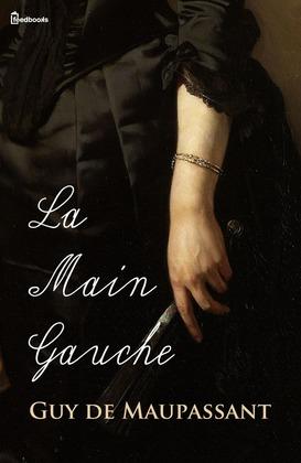 La Main Gauche | Guy de Maupassant