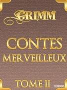Contes merveilleux - Tome II