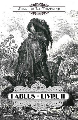 Fables - Livre II | Jean de La Fontaine