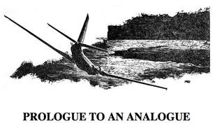 Prologue to an Analogue