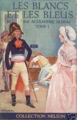 Les Blancs et les Bleus - Tome I | Alexandre Dumas