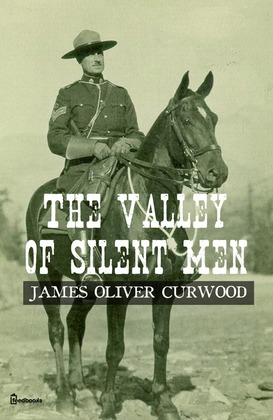 The Valley of Silent Men