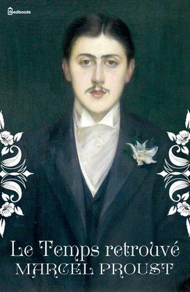 Le Temps retrouvé | Marcel Proust