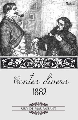 Contes divers 1882 | Guy de Maupassant