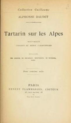 Tartarin sur les Alpes - Nouveaux exploits du héros tarasconnais | Alphonse Daudet