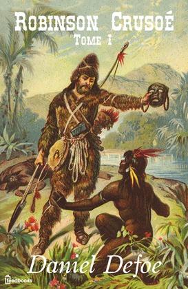 Image de couverture (Robinson Crusoé - Tome I)