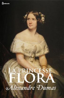La princesse Flora | Alexandre Dumas