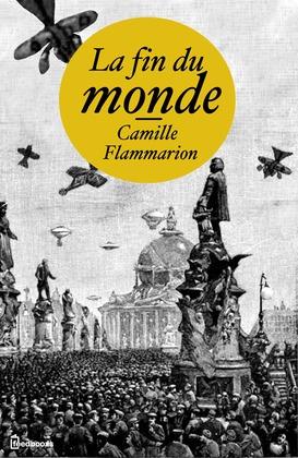 La fin du monde | Camille Flammarion