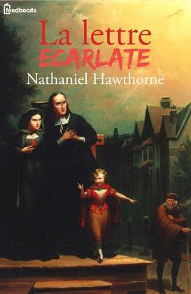 La Lettre écarlate | Nathaniel Hawthorne