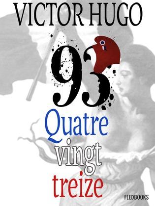 Quatrevingt-treize | Victor Hugo