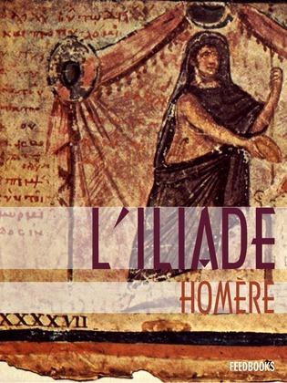 L'Iliade | Homère