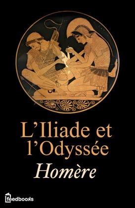 L'Iliade et l'Odyssée | Homère