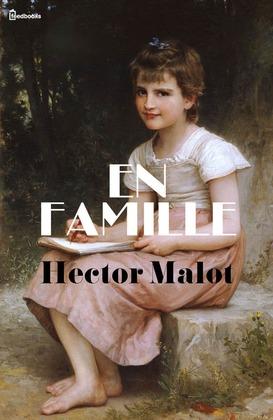 En famille | Hector Malot