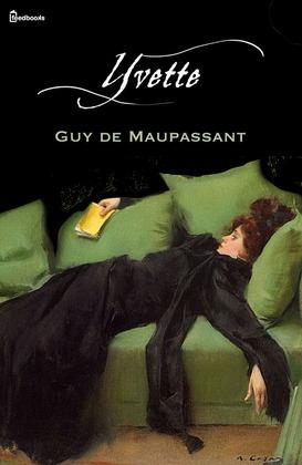 Yvette | Guy de Maupassant