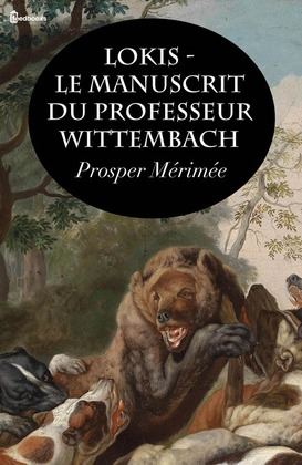 Lokis - Le manuscrit du professeur Wittembach | Prosper Mérimée