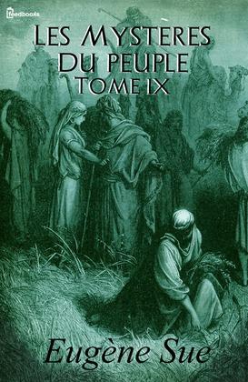 Les Mystères du peuple - Tome IX |