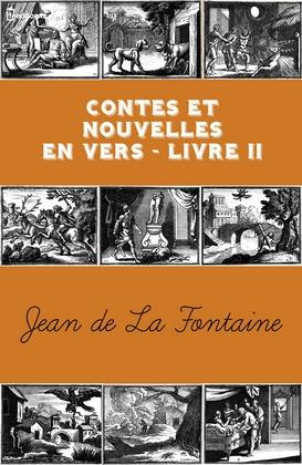 Contes et Nouvelles en vers - Livre II | Jean de La Fontaine