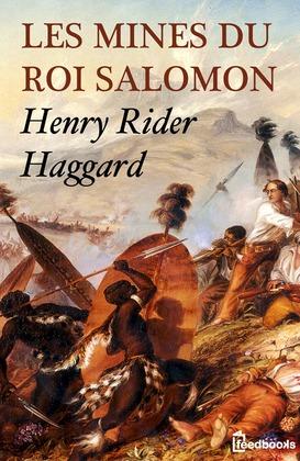 Les Mines du roi Salomon | Henry Rider Haggard