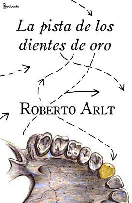 La pista de los dientes de oro