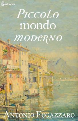 Piccolo mondo moderno