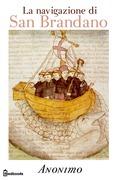 La navigazione di San Brandano (NAVIGATIO SANCTI BRENDANI)