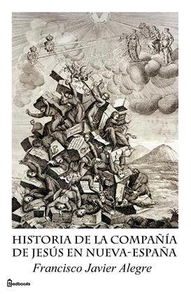 Historia de la Compañía de Jesús en Nueva-España