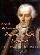 Great Astronomers:  Pierre-Simon Laplace