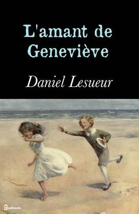 L'amant de Geneviève | Daniel Lesueur