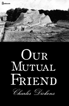 Our Mutual Friend