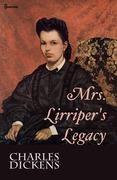 Mrs. Lirriper's Legacy